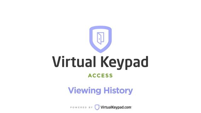 Virtual Keypad Access: Viewing History