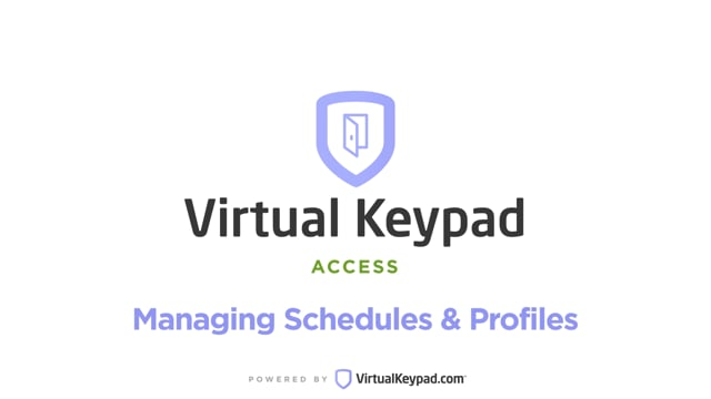 Virtual Keypad Access: Managing Schedules & Profiles
