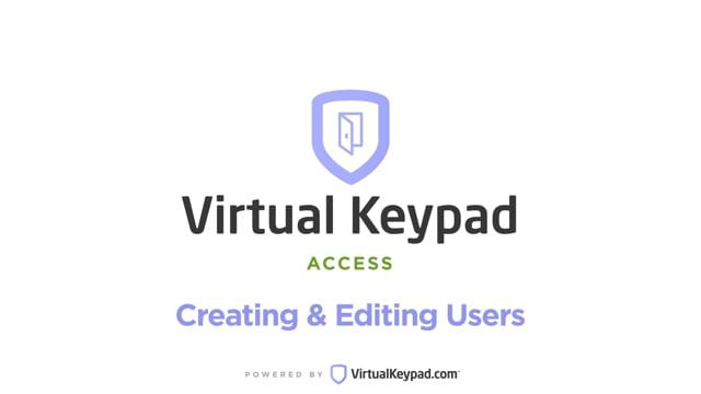 Virtual Keypad Access: Creating & Editing Users