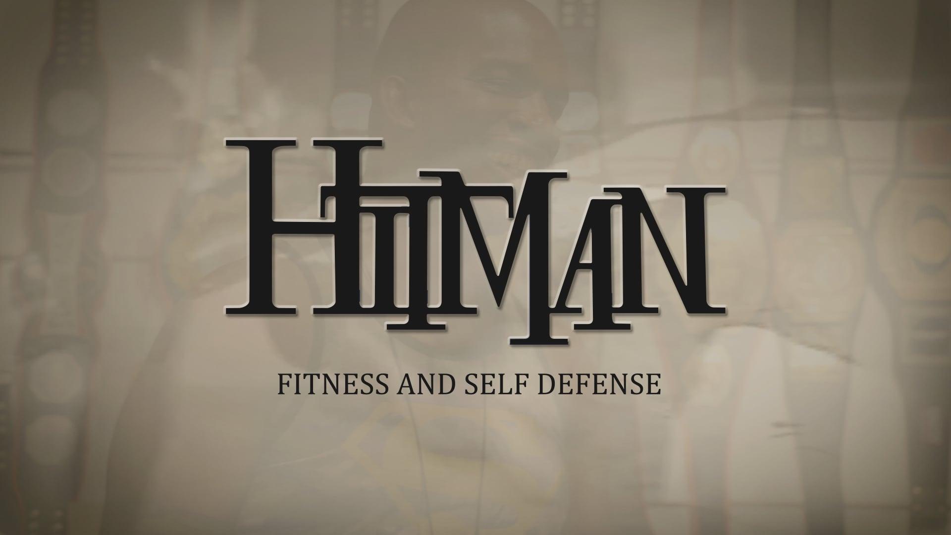 Hitman Fitness and Self-Defense