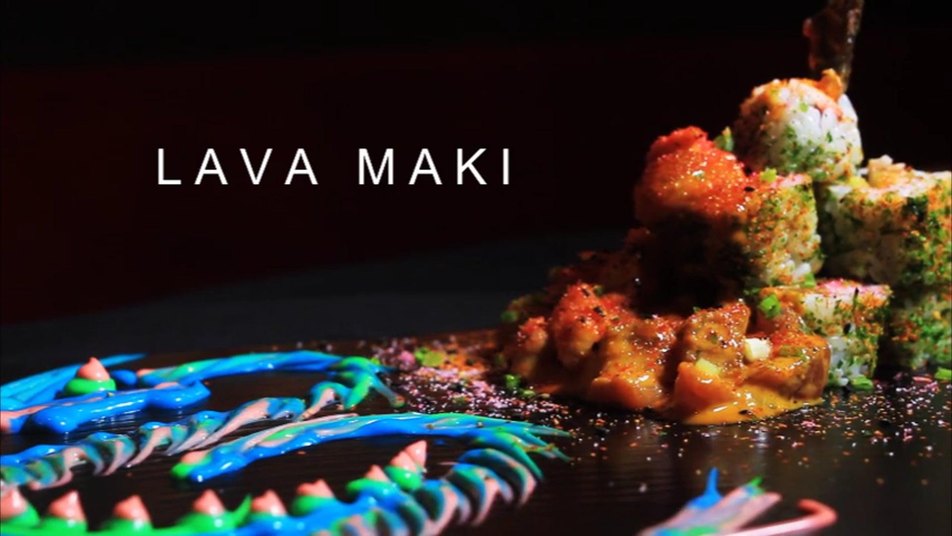 Lava Maki | Directors Cut | 2018