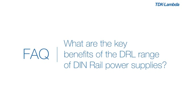 What are the key benefits of the DRL range of DIN rail power supplies?