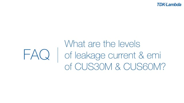 What are the levels of leakage current and EMI for CUS30M & 60M medical power supplies?