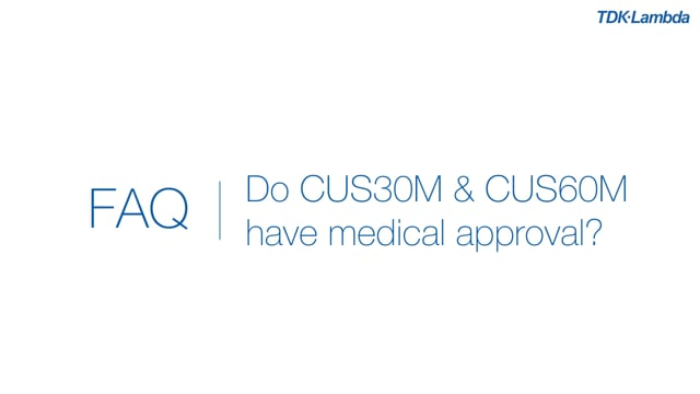 Do CUS30M & CUS60M AC-DC power supplies have medical approvals?