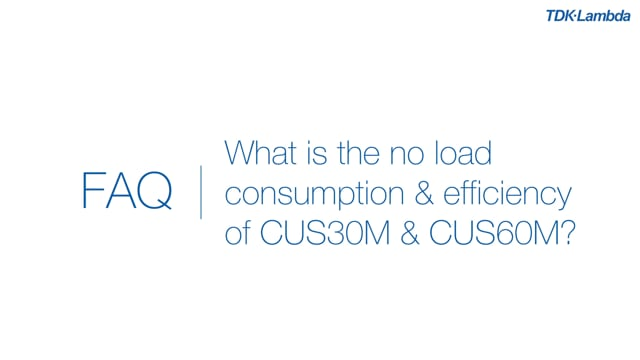 What is the no load consumption and efficiency of CUS30M & CUS60M medical power supplies?