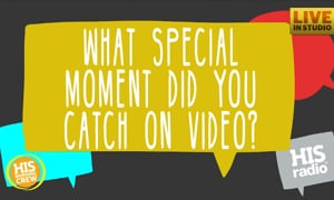 What Special Moment Did You Happen to Witness?