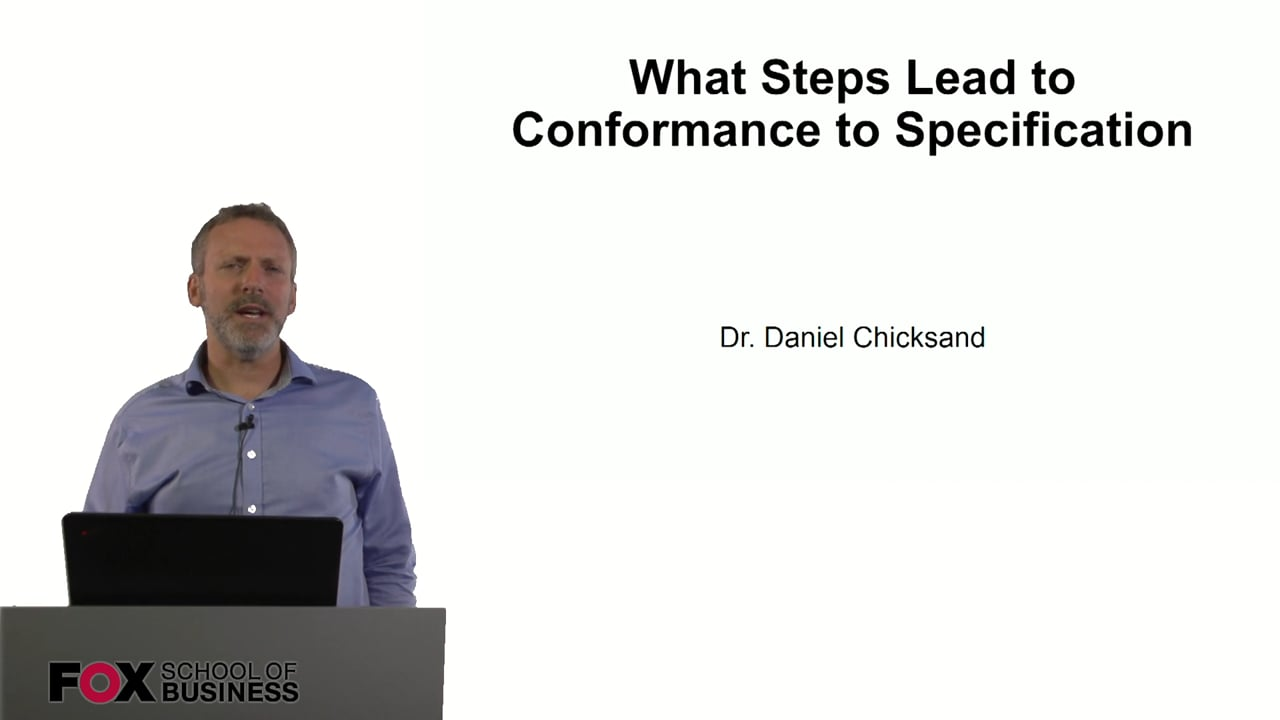 61006What Steps Lead to Conformance to Specification