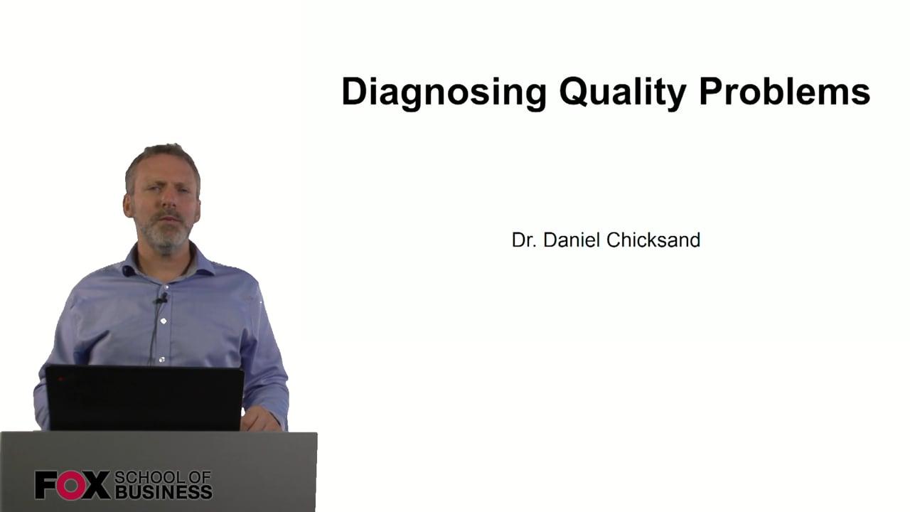 61005Diagnosing Quality Problems