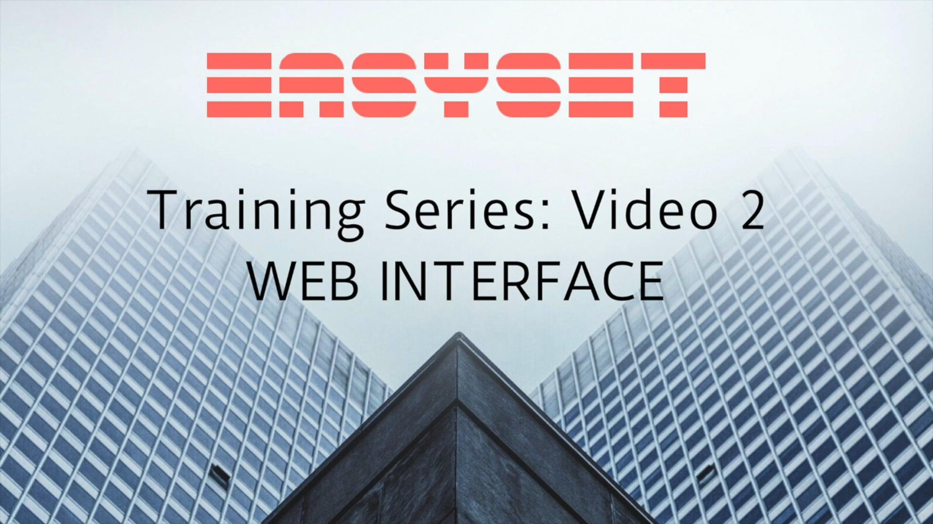 Video 2: Web Interface
