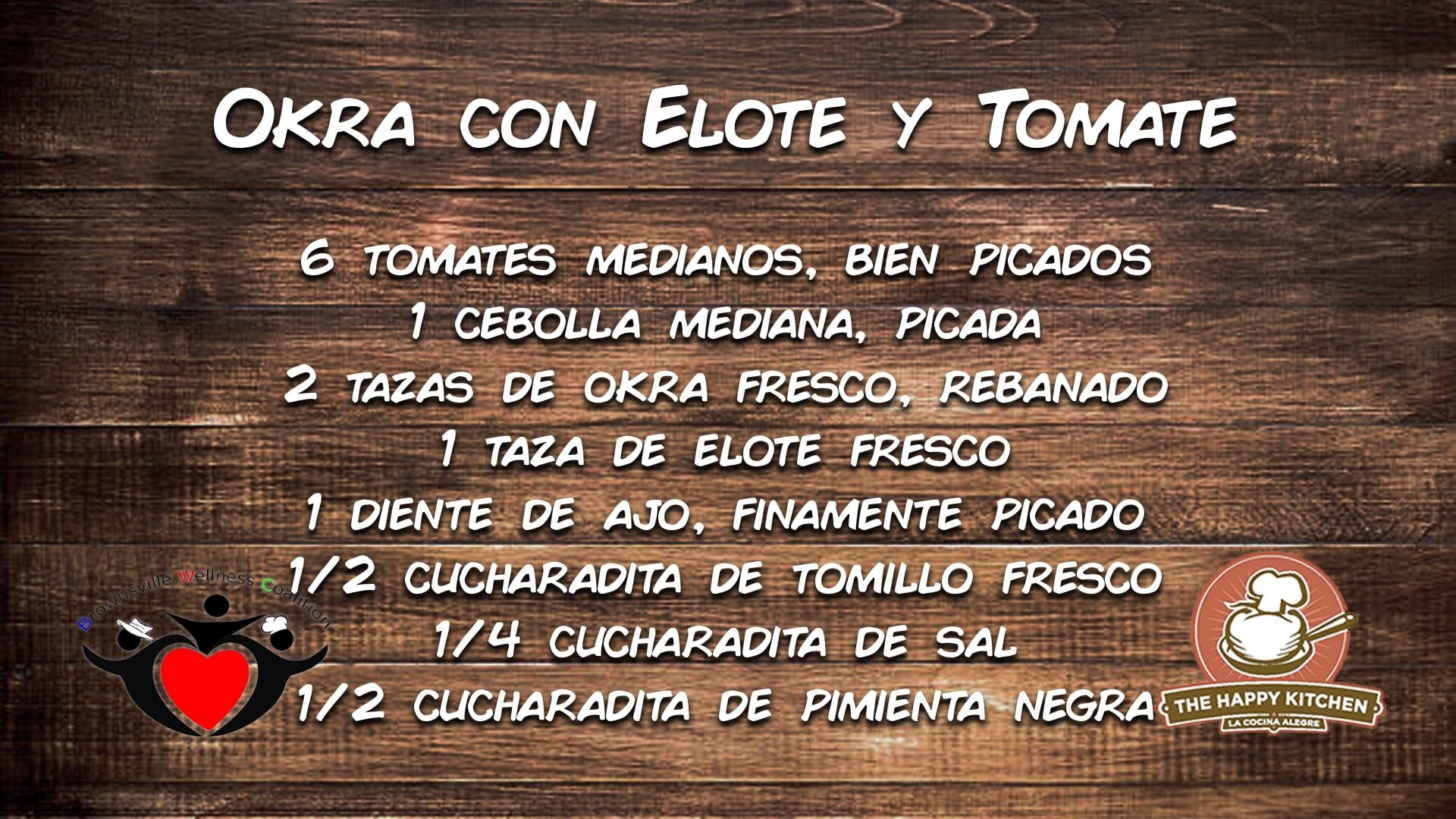 Tu Salud Si Cuenta - Okra con Elote y Tomate