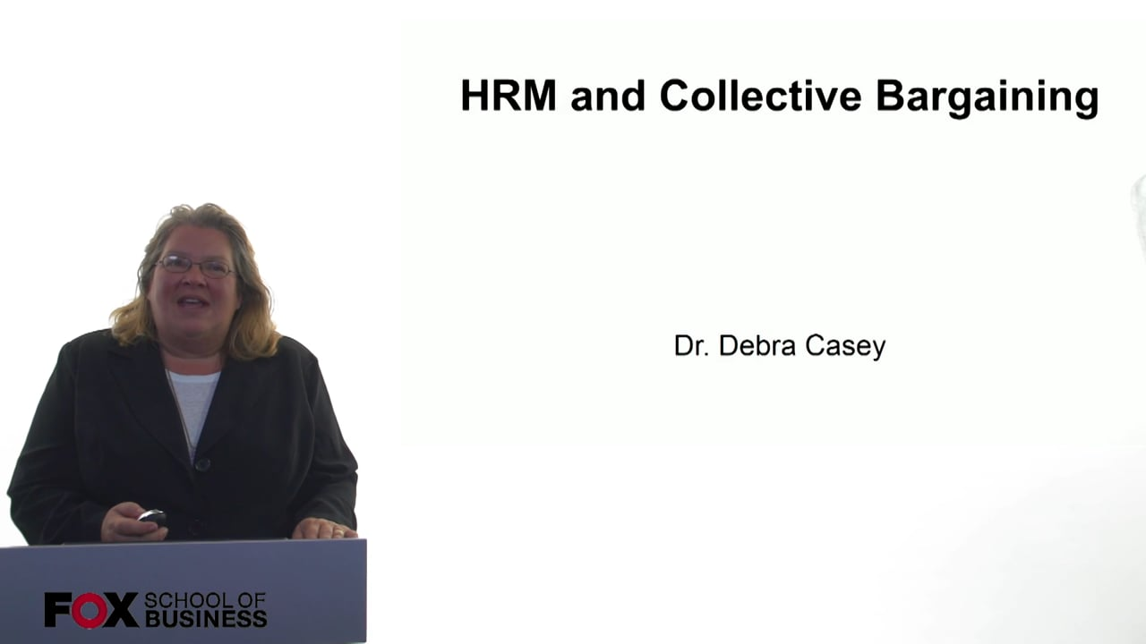 61011HRM and Collective Bargaining