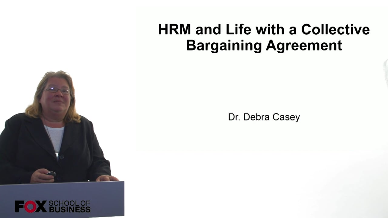 61013HRM and Life with a Collective Bargaining Agreement