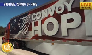Trucks are Rolling In: Convoy of Hope Relief is Ready for You