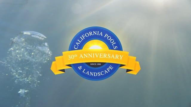 California Pools & Landscape - 30 year legacy