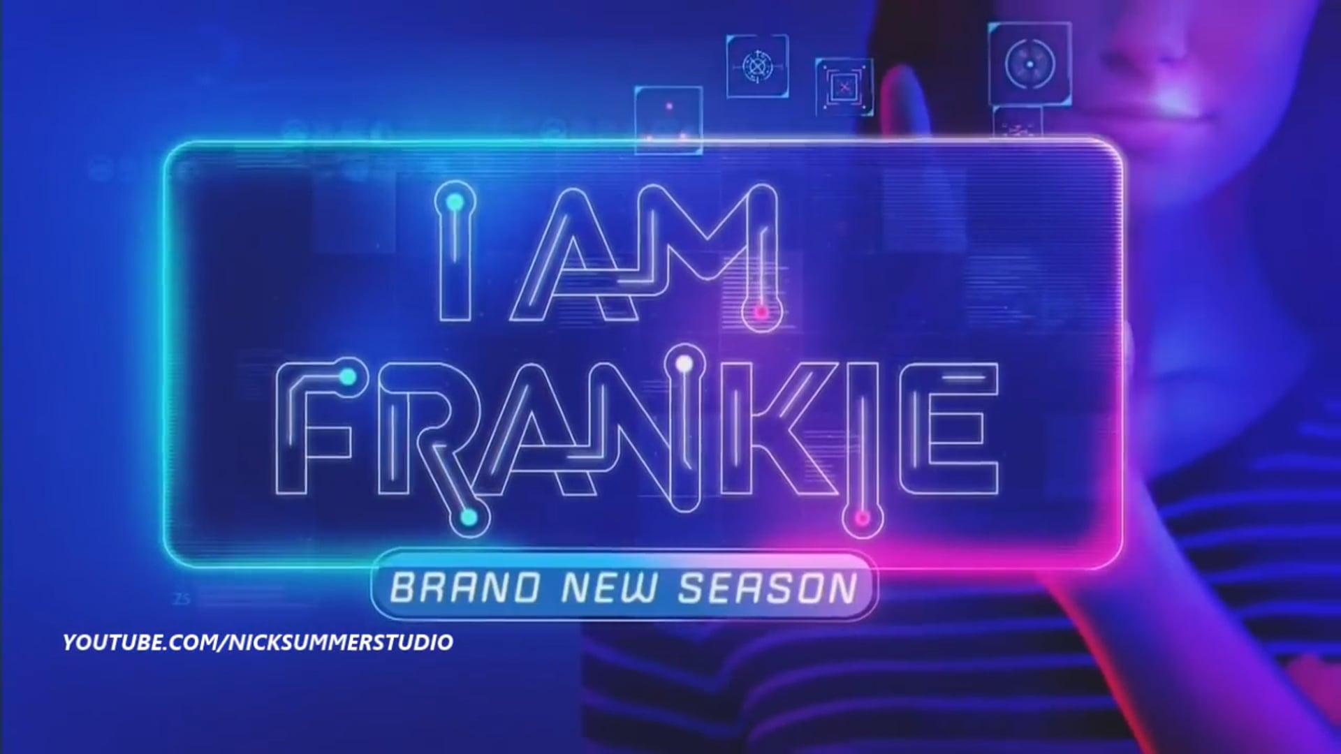 I am Frankie - Season 2 (Show on Nickelodeon)