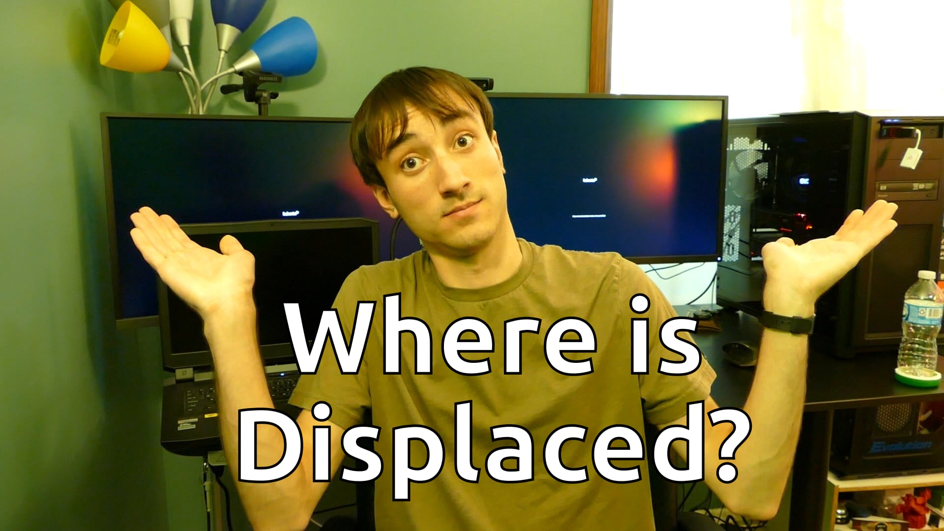 Where is Displaced?