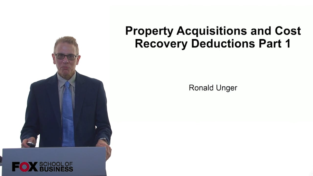 61082Property Acquisitions and Cost Recovery Deductions Part 1