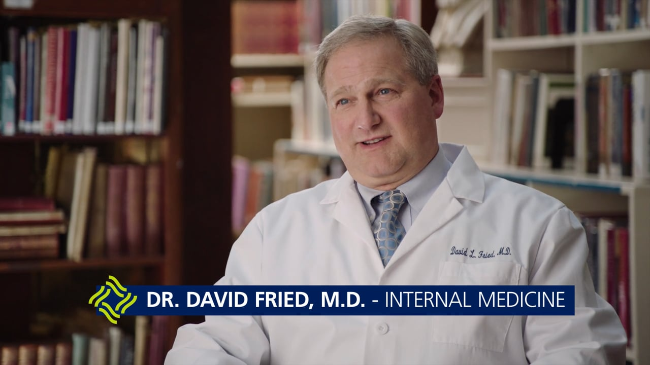 Dr. David Fried, M. D. - Internal Medicine