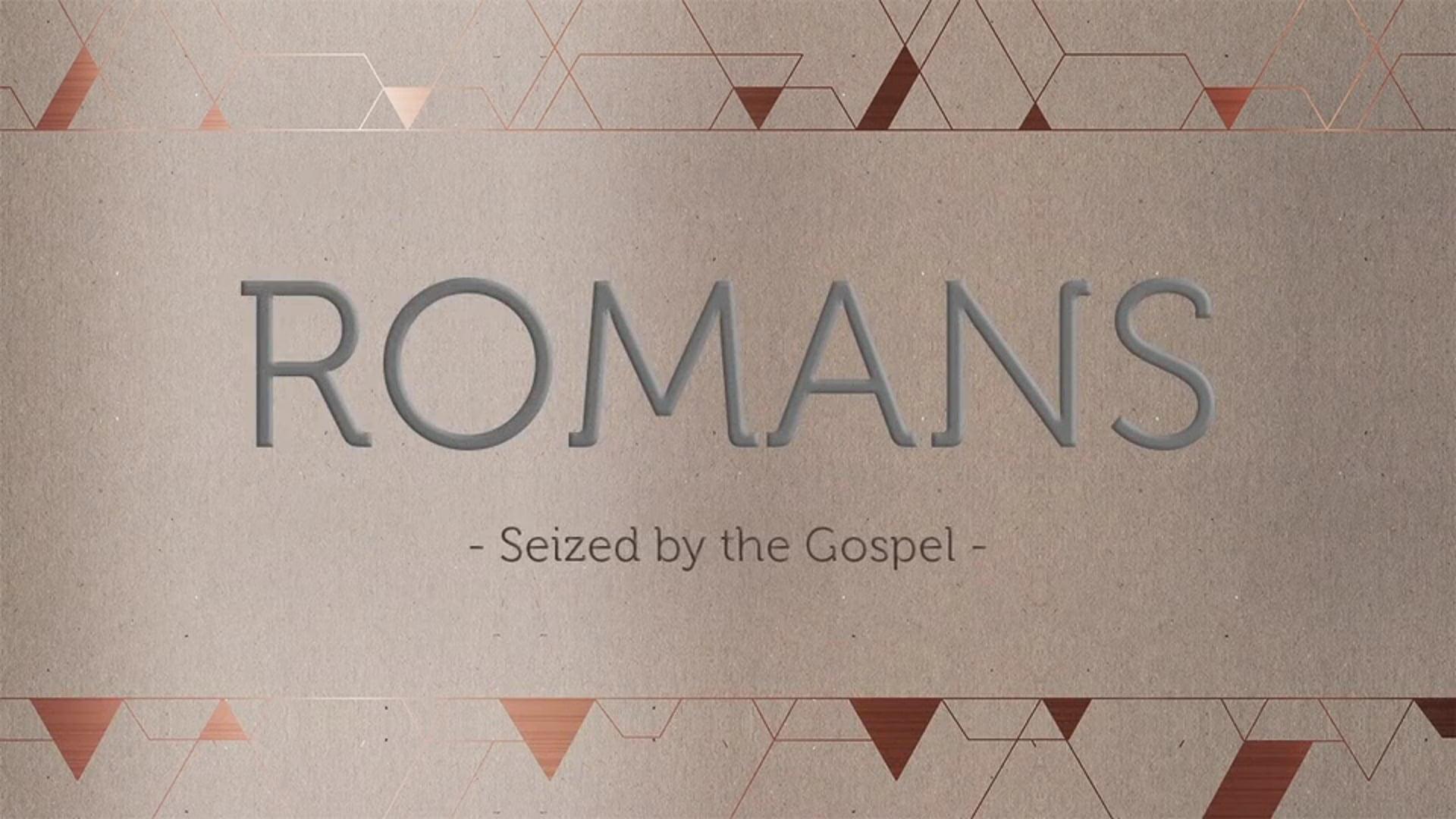 Week 2- The Power of God: Romans 1:8-17