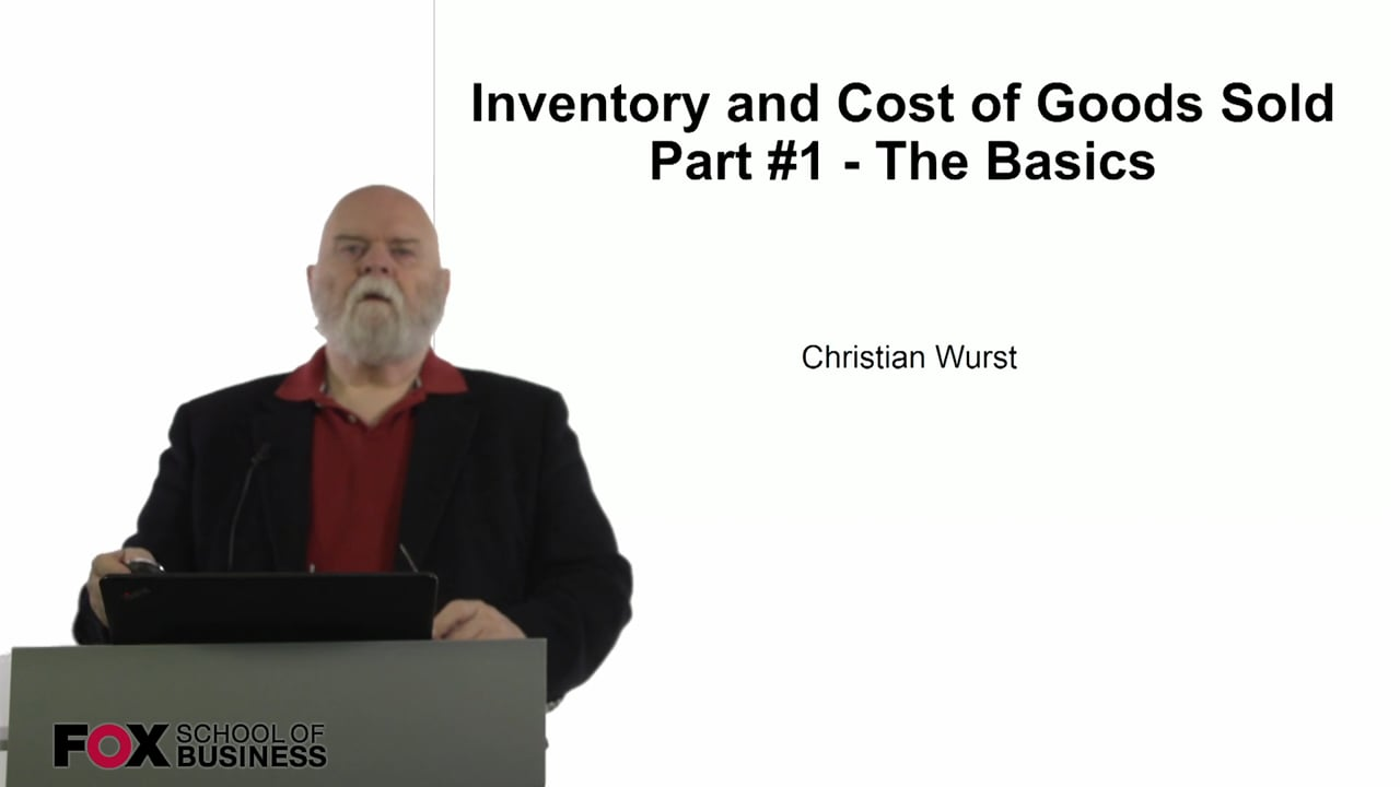 61077Inventory and Cost of Goods Sold Part #1 – The Basics