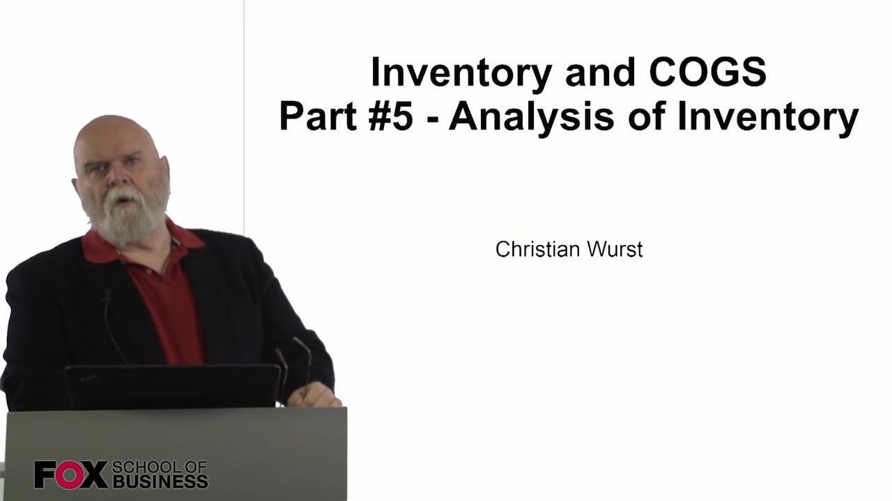 61081Inventory and COGS Part #5 – Analysis of Inventory