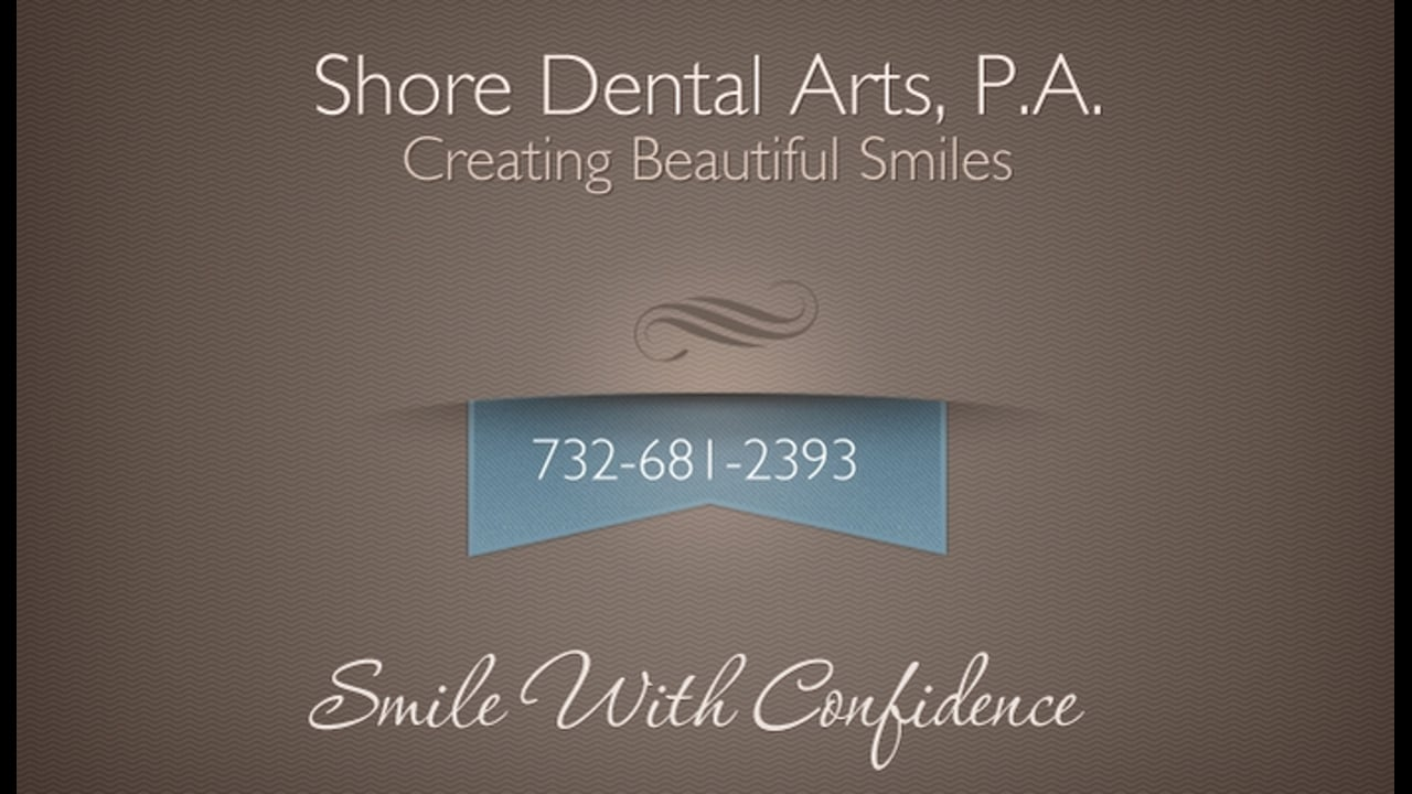 Shore Dental Arts, PA ~ Family, Cosmetic and Implant Dentistry ~ Client Testimonials