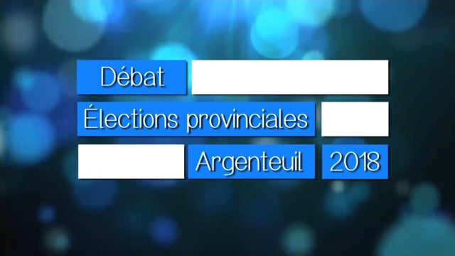 Débat : Élections provinciales Argenteuil 2018