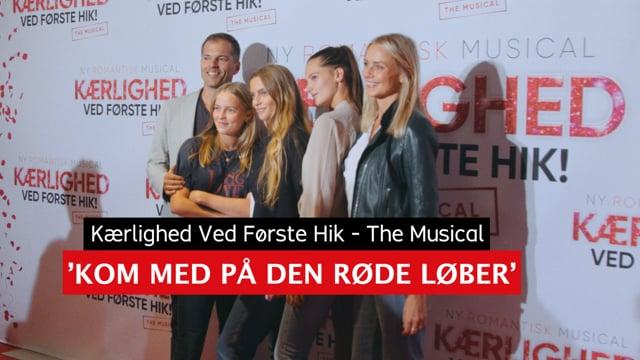 Kærlighed Ved Første Hik - The Musical / Rød Løber