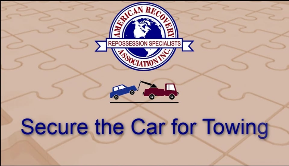 ARA Field Agent Training-Securing Collateral-Page 6-Secure Car for towing-2018-09-24