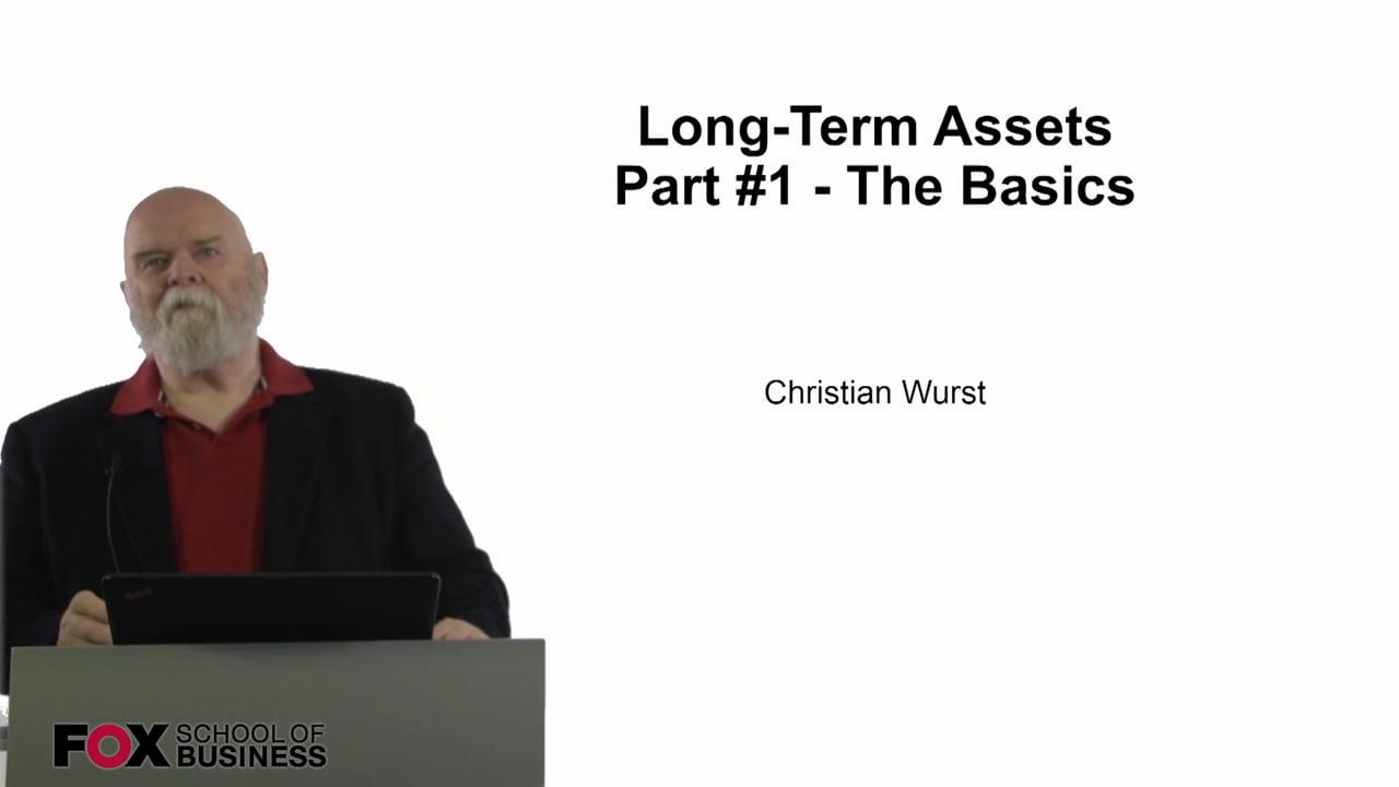 61096Long-Term Assets Part #1 – The Basics