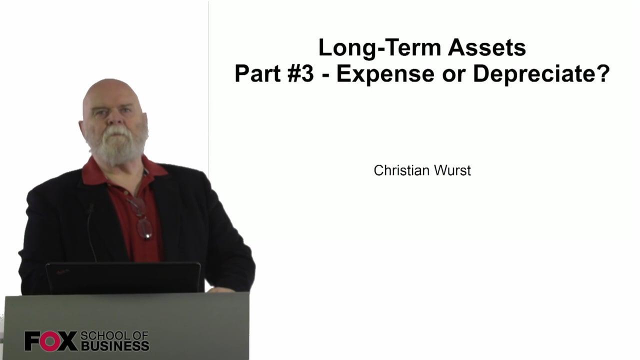 61098Long-Term Assets Part #3 – Expense or Depreciate