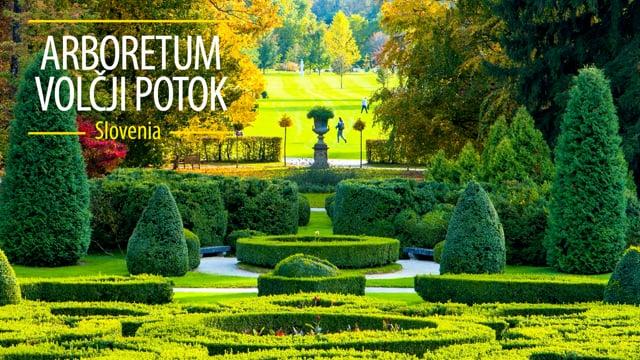 Arboretum Volčji Potok, Slovenia