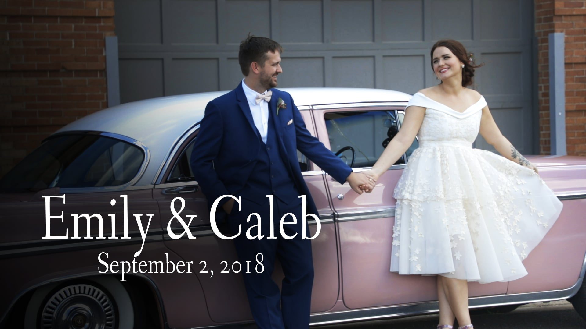 Emily & Caleb Wedding Film