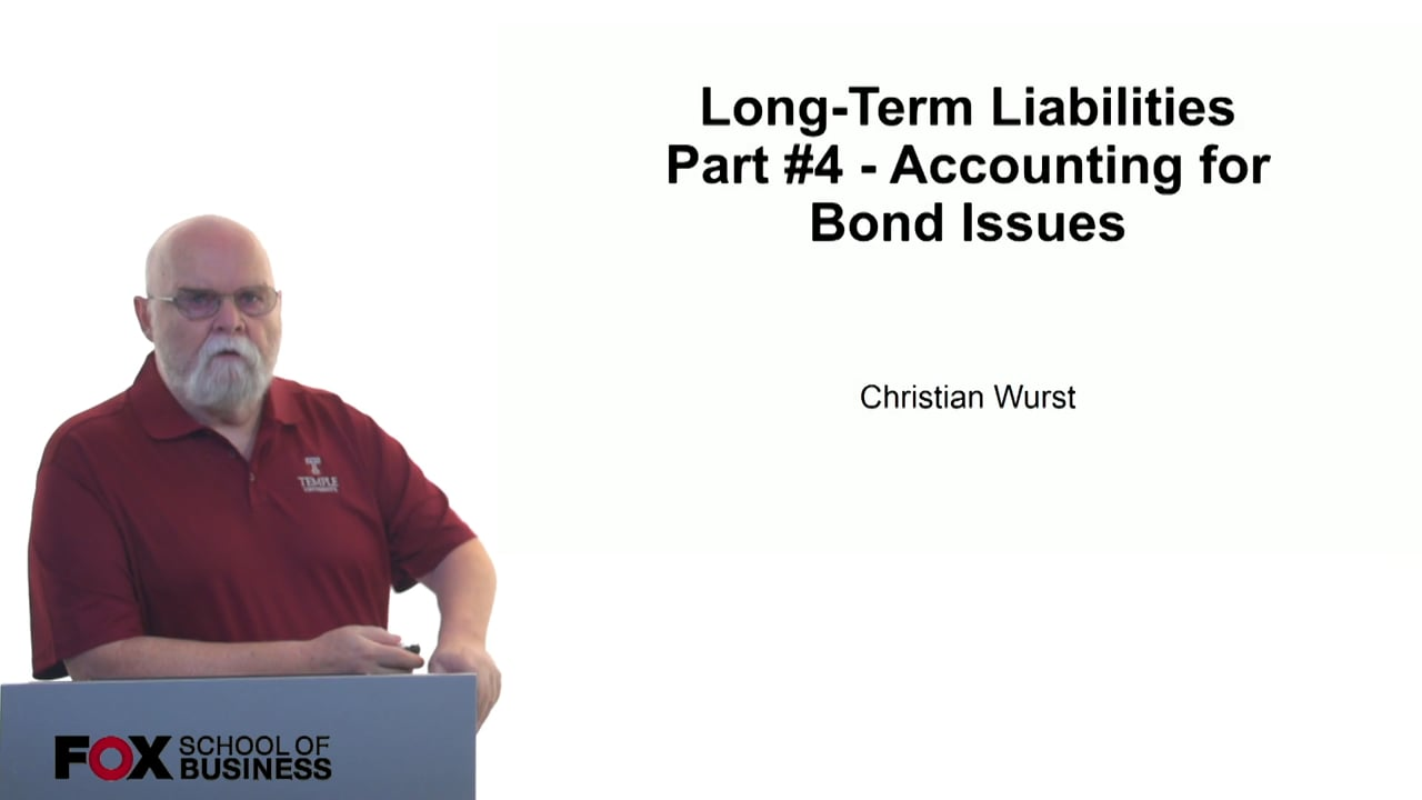61119Long-Term Liabilities Part 4 – Accounting for Bond Issues
