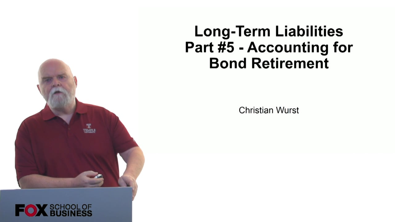 61120Long-Term Liabilities Part 5 – Accounting for Bond Retirement