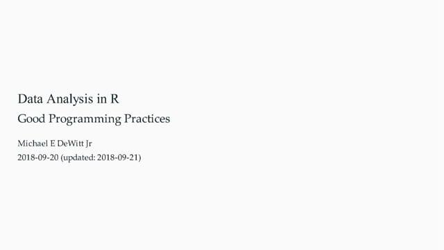 Good Programming Practices (2 of 6)