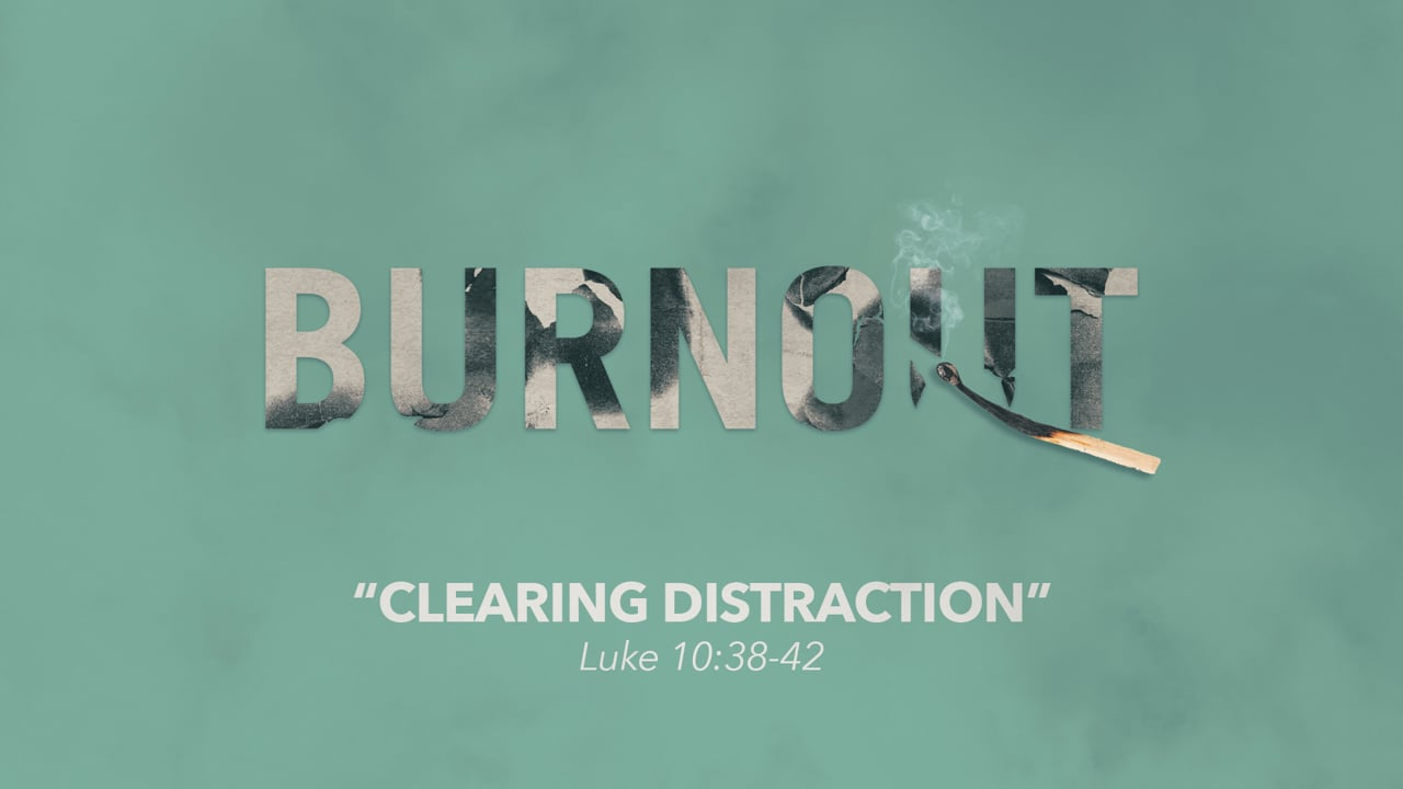 Clearing Distractions