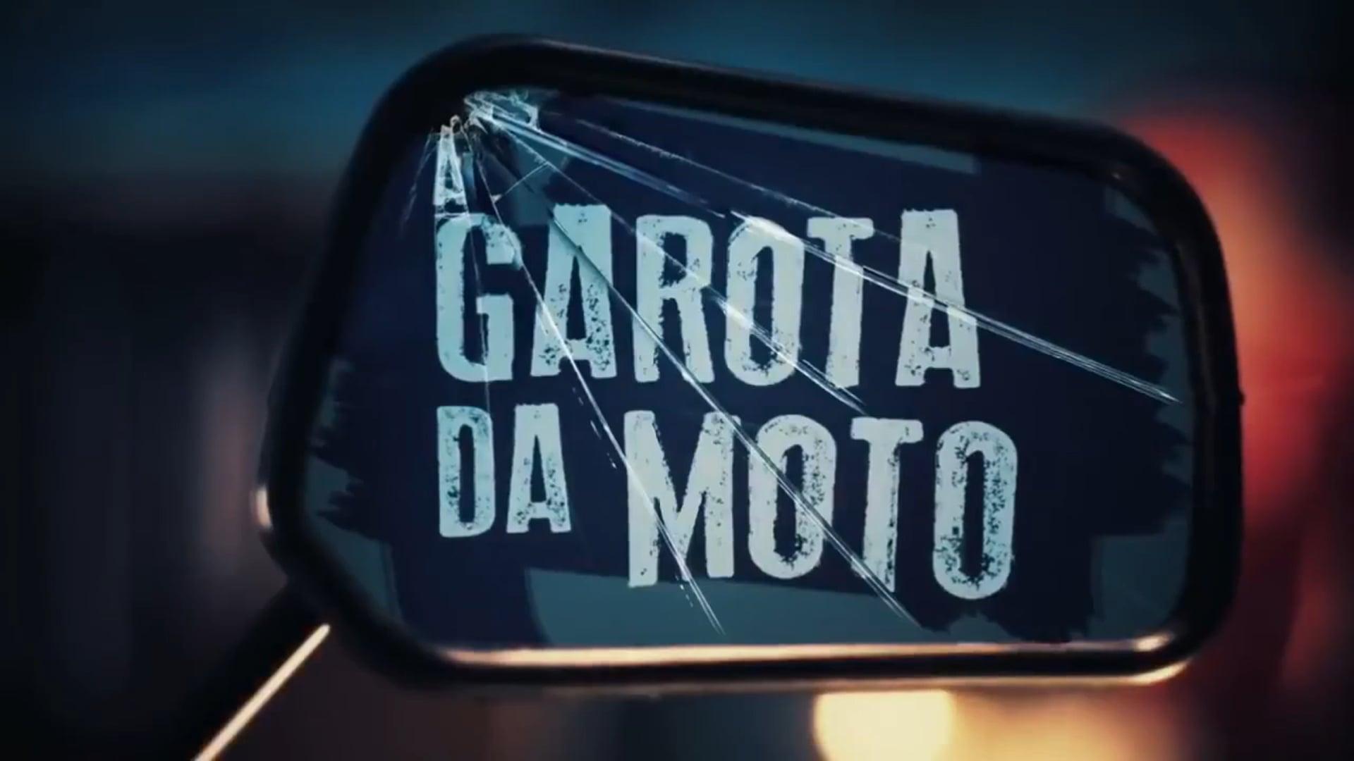 A Garota da Moto - Série de TV - SBT/FOX
