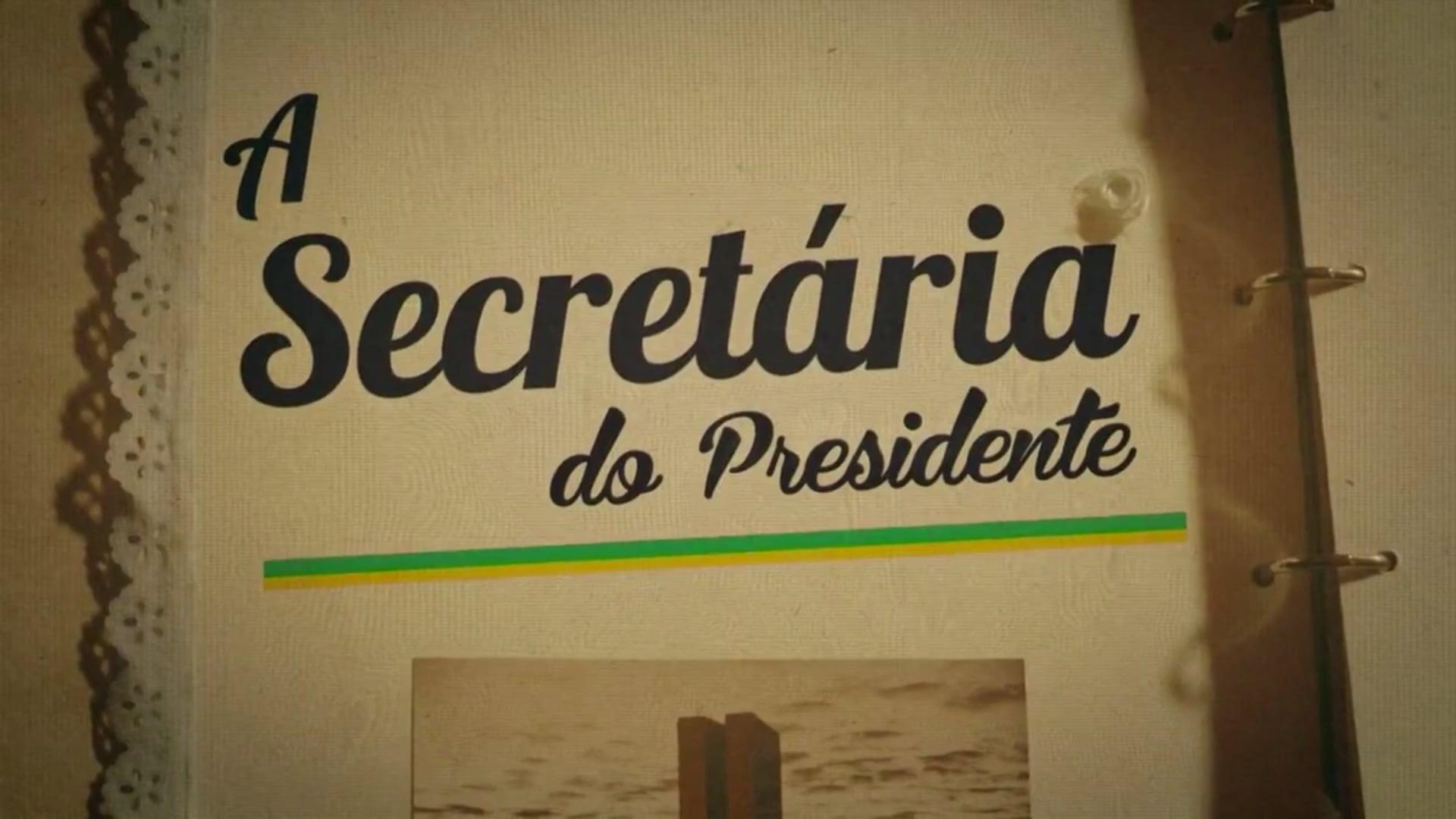 A Secretária do Presidente - Série de TV - Multishow