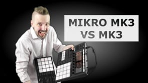 Maschine MK3 vs Mikro MK3