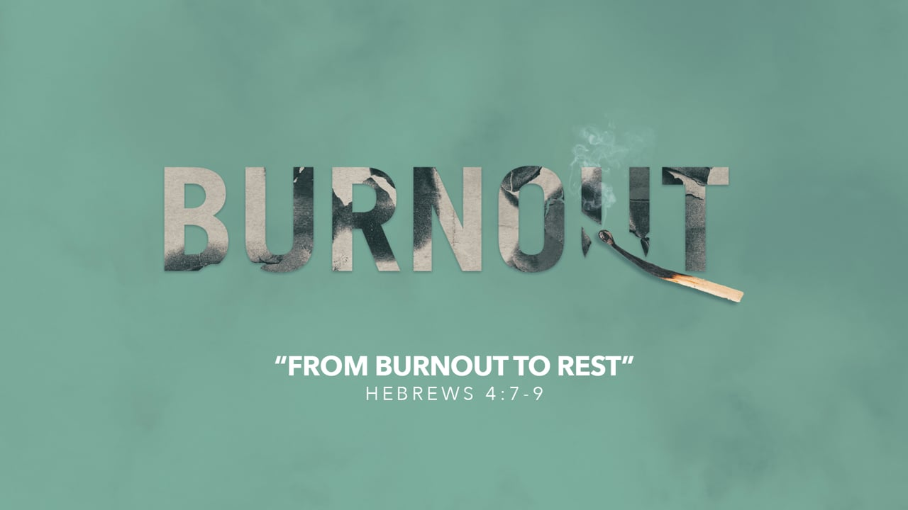 From Burnout To Rest