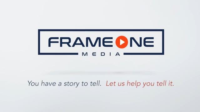 Frame One Media - Video - 1