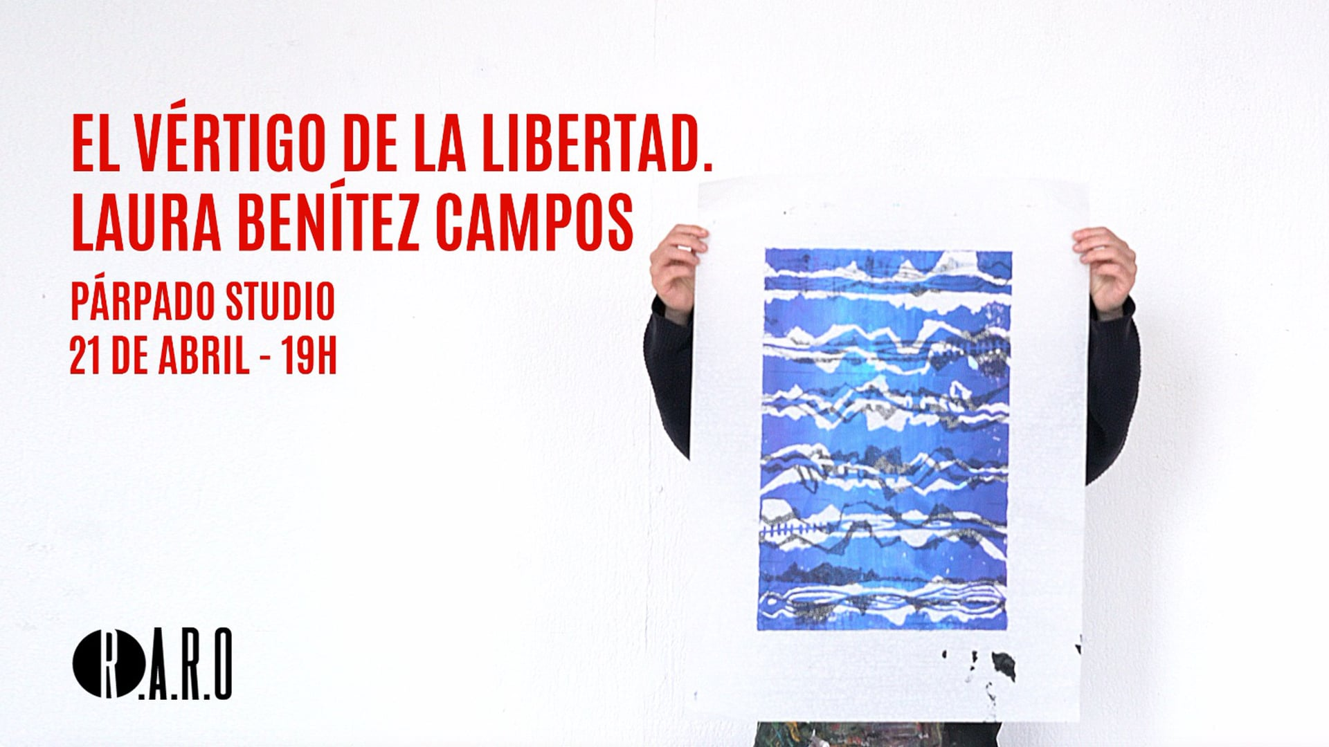 Residencia Artística R.A.R.O Madrid - Laura Benítez Campos (Marzo-Abril 2018)