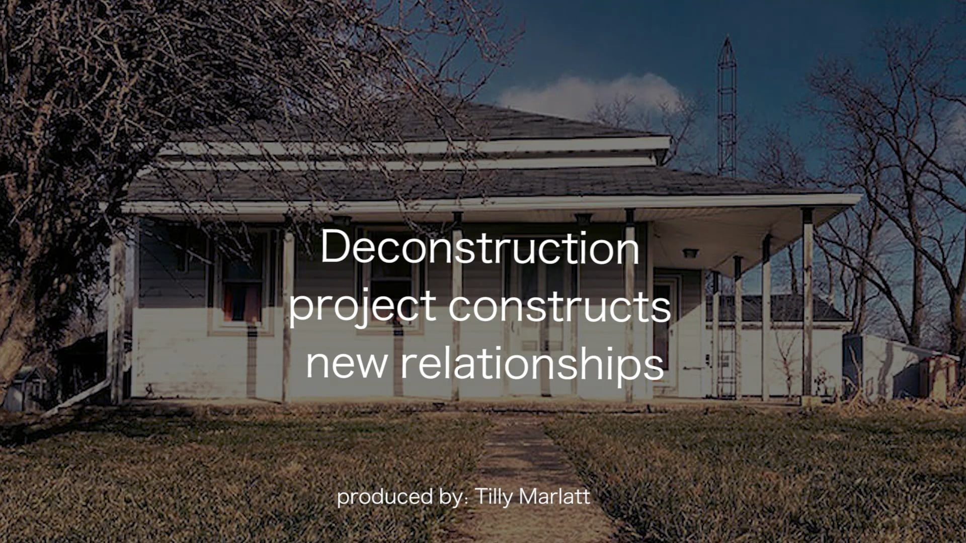 Deconstruction project constructs new relationships