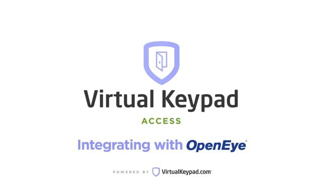Virtual Keypad Access: Integrating with OpenEye