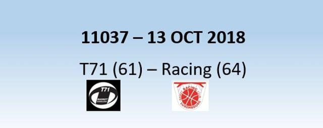 N1H 11037 T71 Dudelange (61) - Racing (64) 13/10/2018