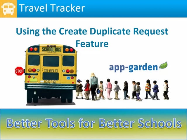 Creating a Duplicate Request in Travel Tracker