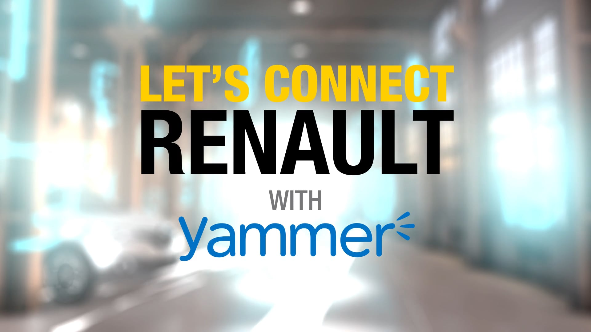 Yammer - GROUPE RENAULT