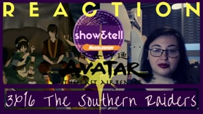 Avatar: The Last Airbender 3x16 The Southern Raiders | Reaction