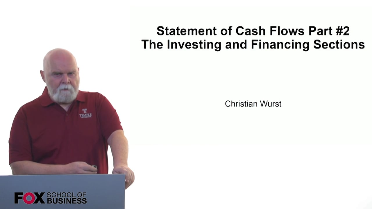 61166Statement of Cash Flows Part #2 – The Investing and Financing Sections